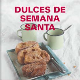 Dulces De Semana Santa Cookidoo La Plataforma De
