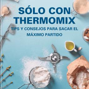 SÓLO CON THERMOMIX