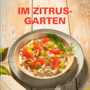 Im Zitrus- Garten