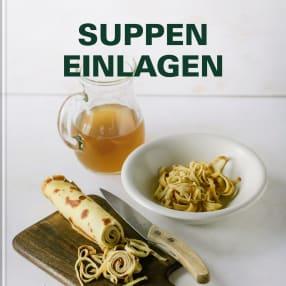 Suppen Einlagen