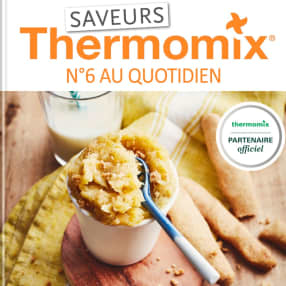 Saveurs Thermomix n°6 - Au quotidien