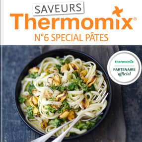 Saveurs Thermomix n°6 - Spécial pâtes