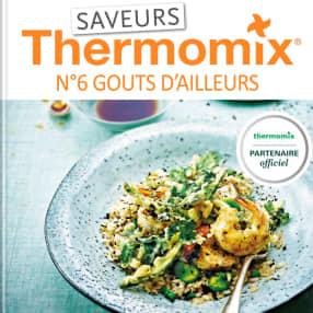 Saveurs Thermomix n°6 - Goûts