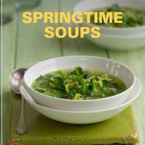 SPRINGTIME SOUPS