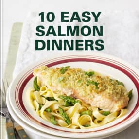 10 EASY SALMON  DINNERS