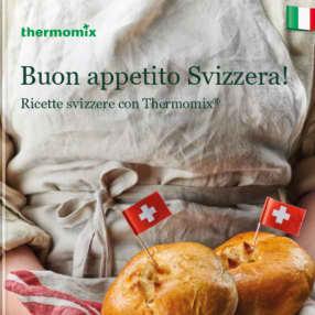Buon appetito Svizzera!