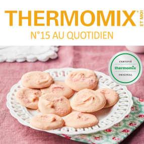 Thermomix® et moi - n°15 Au quotidien