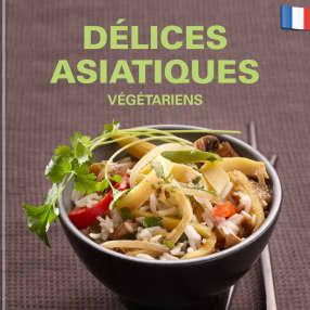 Délices asiatiques - végétariens