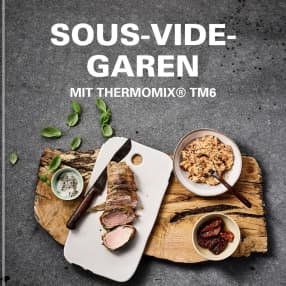 Sous -Vide-Garen mit Thermomix®