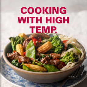 Cooking with High Temp.