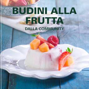 Budini alla frutta