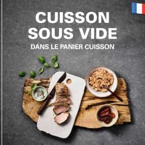 Cuisson Sous Vide - panier cuisson