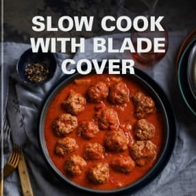 Slow Cook with Blade Cover