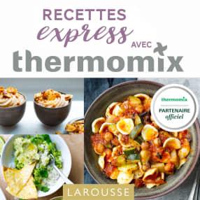 Larousse Recettes express avec Thermomix®