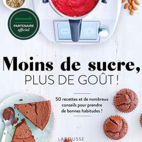 Larousse - Moins de sucre, plus de goût