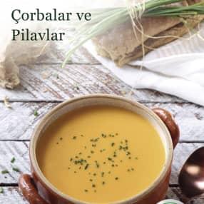 Çorba ve Pilavlar