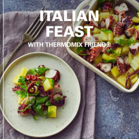 Italian Feast with Thermomix Friend