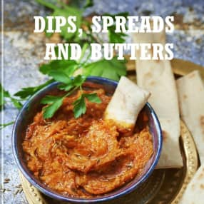 Dips, Spreads and Butters