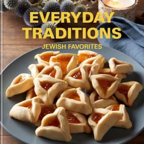 Everyday Traditions - Jewish Favorites
