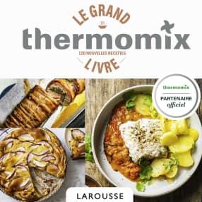 Larousse - Le grand livre avec Thermomix®