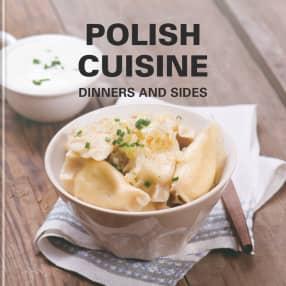 Polish cuisine: Dinner and sides