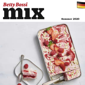 Betty Bossi mix - Sommer 2020