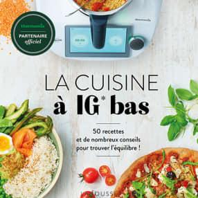 Larousse - La cuisine à IG bas