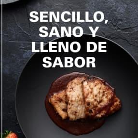 SENCILLO, SANO Y LLENO DE SABOR