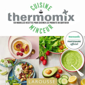 Larousse cuisine minceur avec Thermomix®