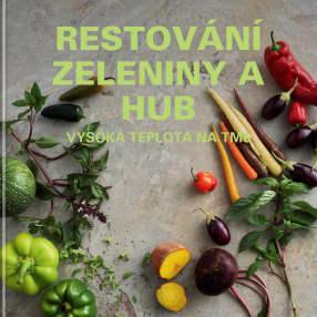 Restování zeleniny a hub