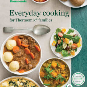 Everyday cooking for Thermomix families