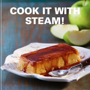 Cook It with Steam!