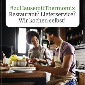 #zuHausemitThermomix