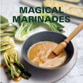 Magical Marinades