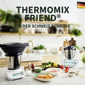 Thermomix Friend® in der Schweiz zuhause