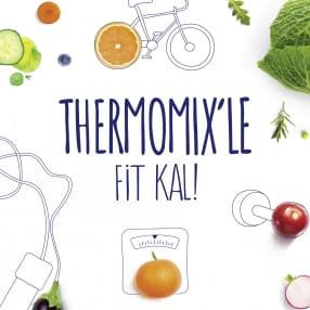 Thermomix® ile Fit Kal
