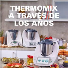 THERMOMIX A TRAVÉS DE LOS AÑOS