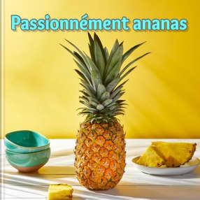 Passionnément ananas
